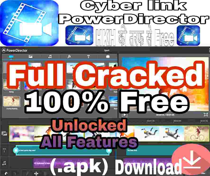 Ciberlink PowerDirector Full Unlocked Pro Apk | Fully Paid Cracked Pro Apk GDrive link 100% Free