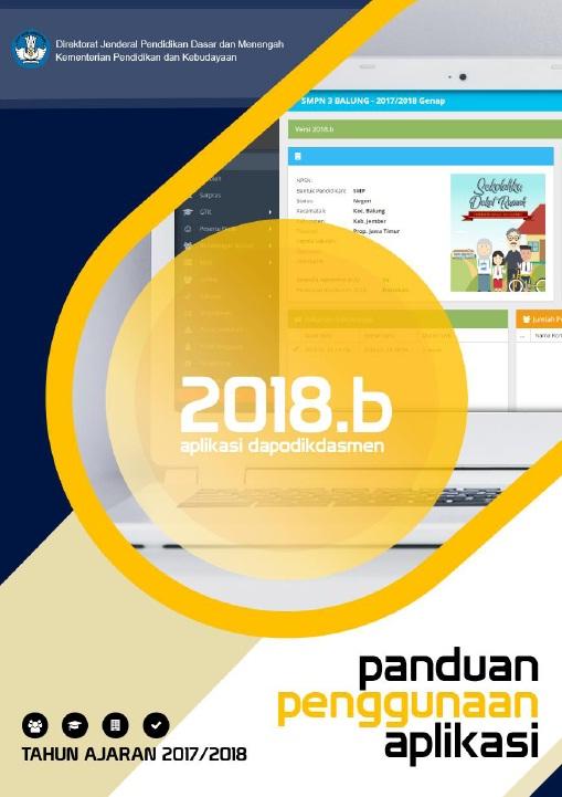 Buku Panduan Penggunaan Aplikasi Dapodikdasmen Versi 2018.b