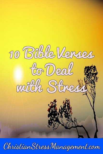 10 Bible verses to deal with stress
