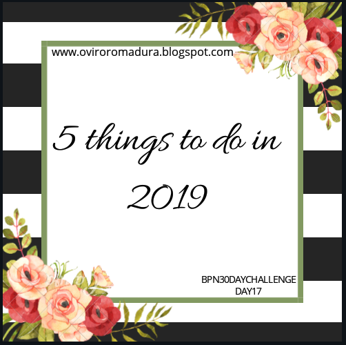 Five things to do in 2019