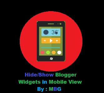 How To Hide or Show Blogger Widgets in Mobile View?