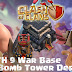 Desain Base War TH 9 COC Update Bomb Tower Terbaru 2017