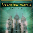 Recovering Agency: Lifting the Veil of Mind Control