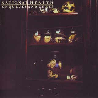 National Health - 1978 - Of Queues And Cures