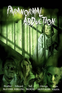 Watch Paranormal Abduction Online Free in HD