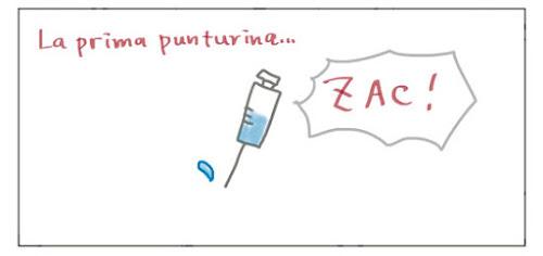 La prima punturina… ZAC!