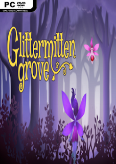Free Download Glittermitten Grove v1.1 PC Game Full Version