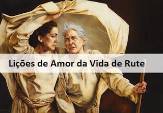 Lições De Amor Da Vida De Rute