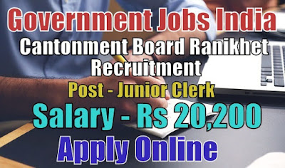 Cantonment Board Recruitment 2017 Ranikhet