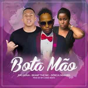 Zacaraia - Bota A Mão (feat. Beant the MC & Dércia Miambo)