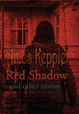 My novel Red Shadow and Other Stories