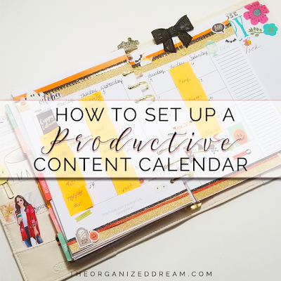 HOW TO SET UP A PRODUCTIVE CONTENT CALENDAR by The Organized Dream