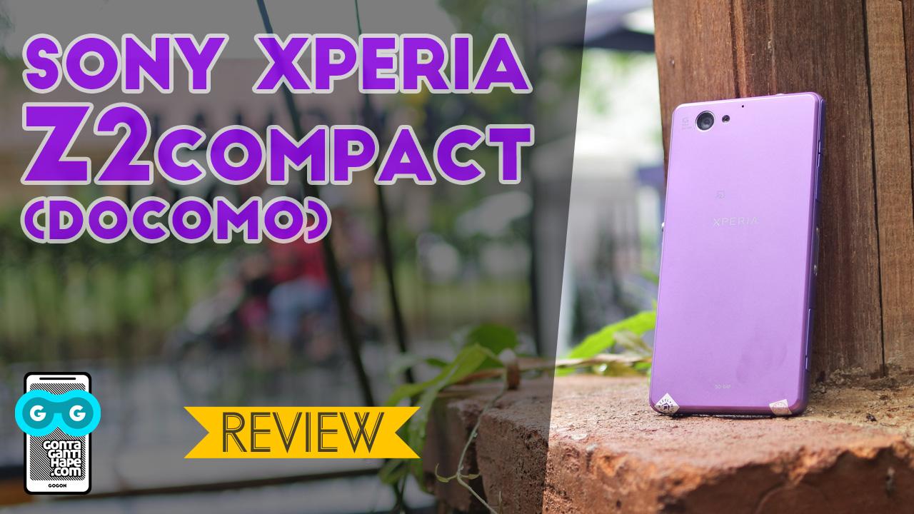 Gonta Ganti Hape Review Sony Xperia Z2 Compact Docomo Batangan Batam Hp Second Z4 Ram 2 Gb Rom 16 Indonesia