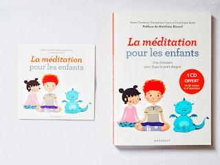La méditation pour les enfants - MC Champeaux & D. Butet (Marabout)