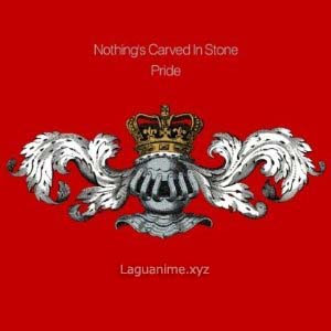 Pride by Nothing's Carved In Stone
