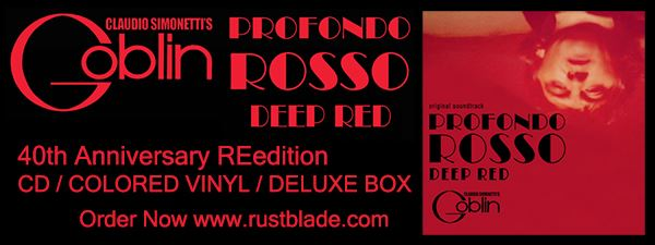 "GOBLIN: Επανηχογραφούν το soundtrack της ταινίας ""Profondo Rosso"" του Dario Argento"
