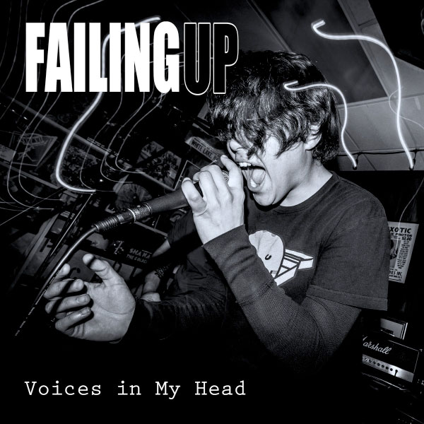 """Failing Up stream new EP """"Voices In My Head"""""""