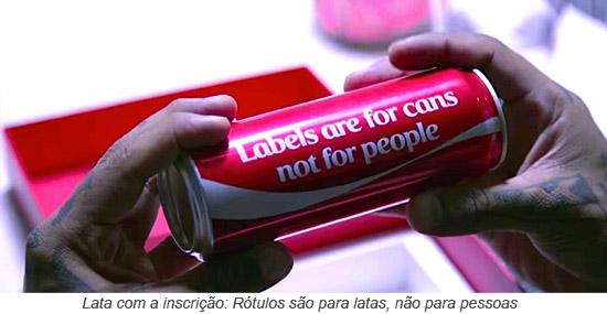Lata com a inscrição - Rótulos são para latas, não para pessoas.jpg