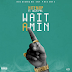 "Audio:  Hitemup ft Jazza Pha ""Wait A Min"""