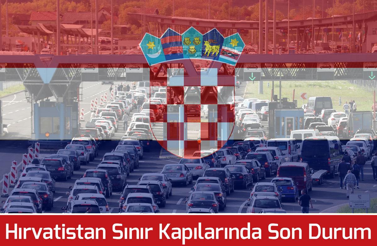 Sıla Yolu Hırvatistan Sınır Kapıları Son Durumu