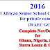 2016 WAEC GCE Time Table: November/December WAEC GCE Exam Time Table