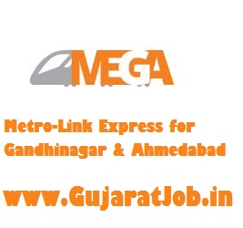 MEGA Company Ltd Recruitment for 606 Various Posts 2017 @ gujaratmetrorail.com