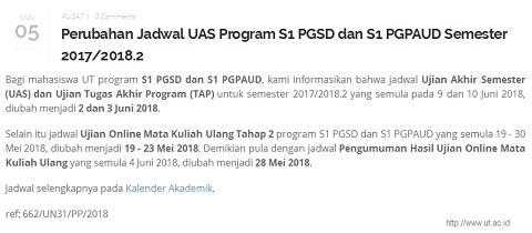 Perubahan Jadwal UAS UT Program S1 PGSD dan S1 PGPAUD Semester 2017/2018.2
