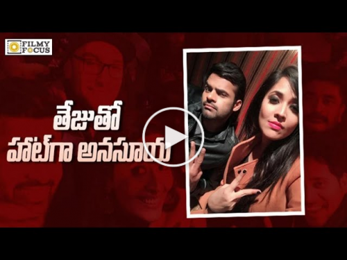Reason Behind Anasuya Item Song with Sai Dharam Tej