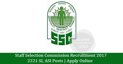 Staff Selection Commission Recruitment 2017- 2221 SI, ASI Posts | Apply Online