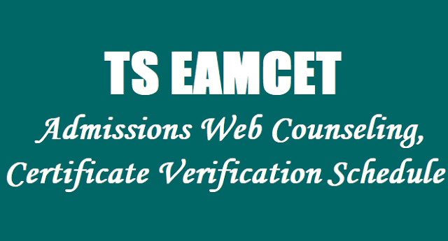 TS EAMCET 2019 Admissions,Web Counseling,Certificate Verification Schedule