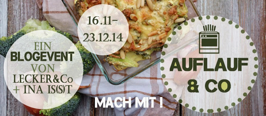http://inaisst.blogspot.de/2014/11/2-blog-event-auflauf-co.html