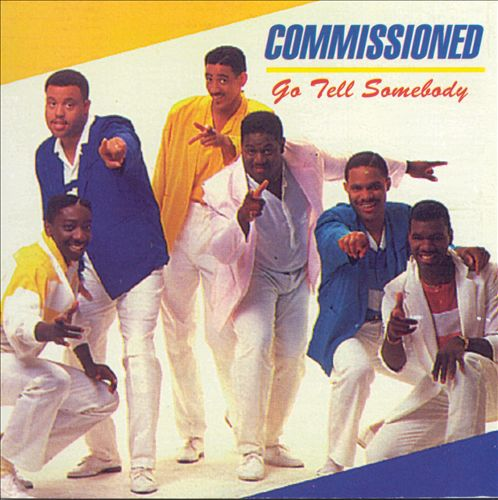 Commissioned-Go Tell Somebody-