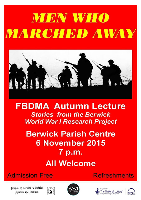 The Men Who Marched Away - Stories from the Berwick World War I Research Project