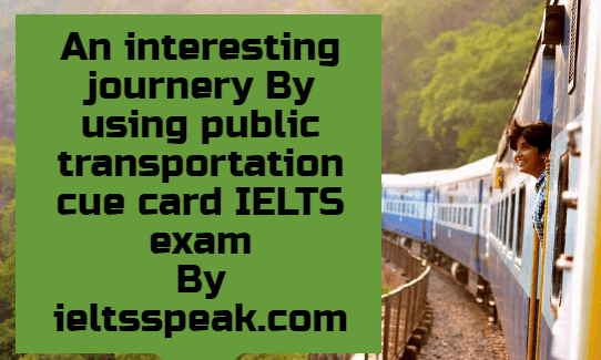 An interesting journey by public transportation cue card