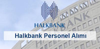 Halkbank personel alımı