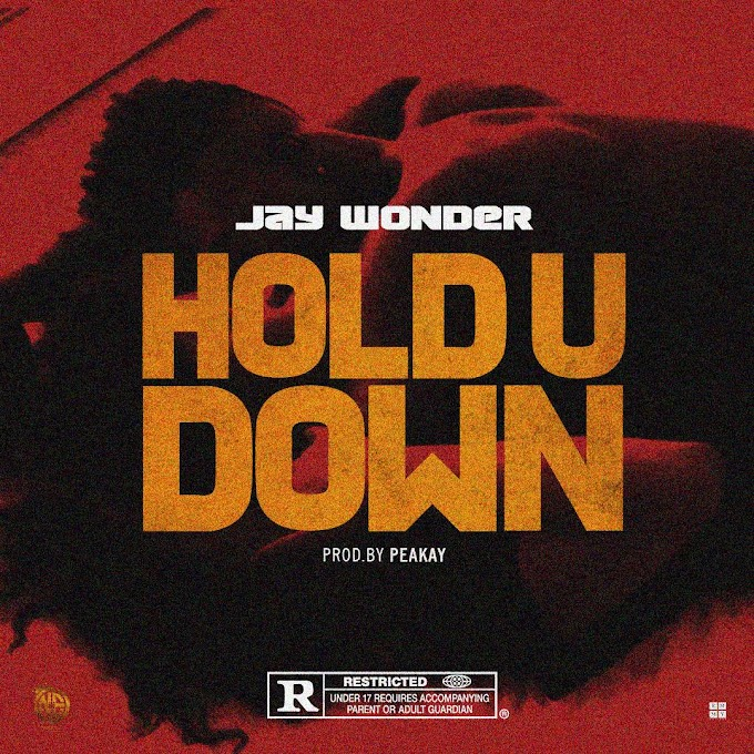 Jay wonder -Hold You Down