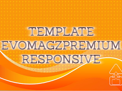 Template Terbaru 2017 Premium Evo Magz v5.1 Download Gratis