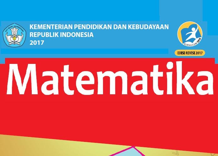 Buku Matematika Smp Sma Dan Smk Kurikulum 2013 Revisi 2017 Madematika