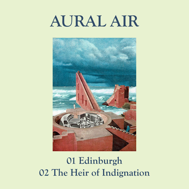 Aural Air Edinburgh The Heir of Indignation