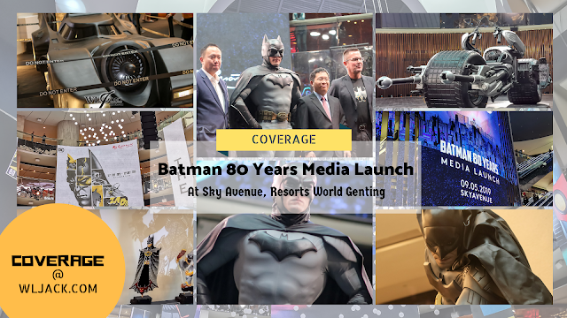 [Explore] BATMAN'S 80th ANNIVERSARY @ SKY AVENUE, RESORTS WORLD GENTING