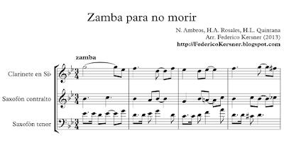 Zamba para no morir de Ambrós y Rosales Partitura de Saxofón Alto, Saxi Tenor, Clarinete, Soprano Sax, Trompeta Popular Argentina Partitura Trío de Viento Madera