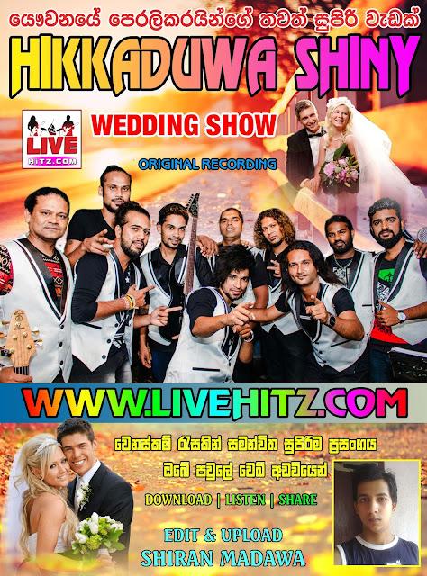 HIKKADUWA SHINY NEW WEDDING LINE UP 2017