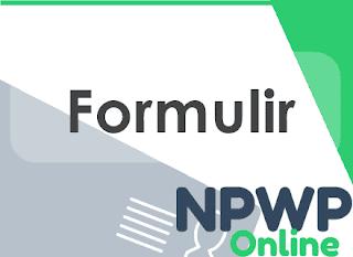 Formulir Pendaftaran NPWP Badan dan Cara Pengisiannya