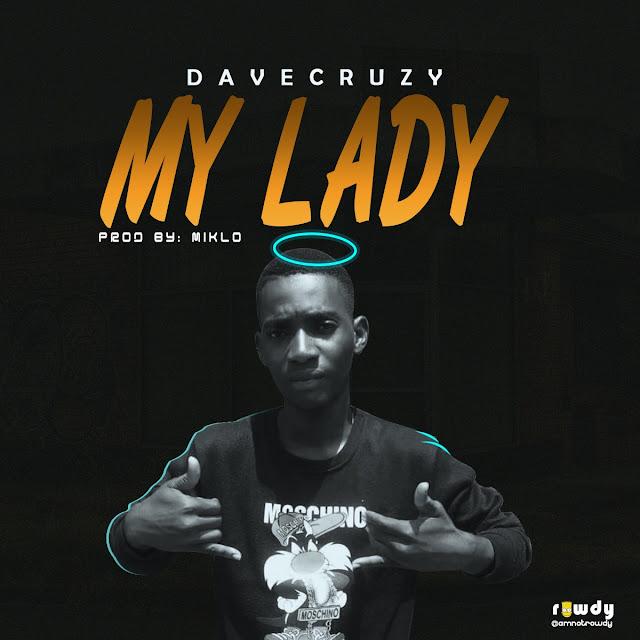 Davecruzy - My Lady