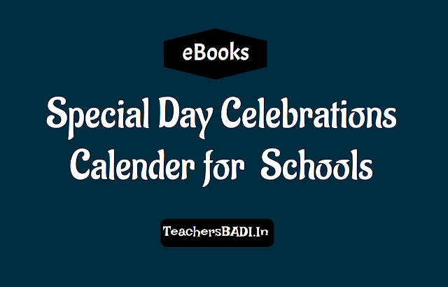 special days celebrations calender for ts schools,the list of special days for  telangana schools,conduct of day wise activity on special days,importance of celebration of special days in ts schools