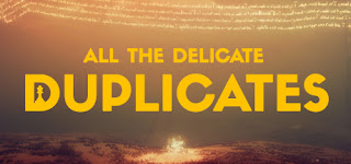 All the Delicate Duplicates BETA