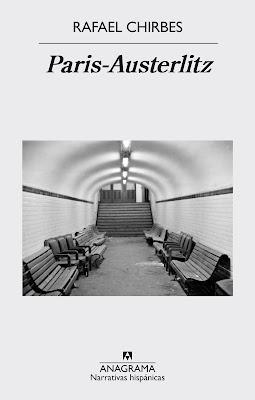 DESTACADO: Paris-Austerlitz, de Rafael Chirbes.