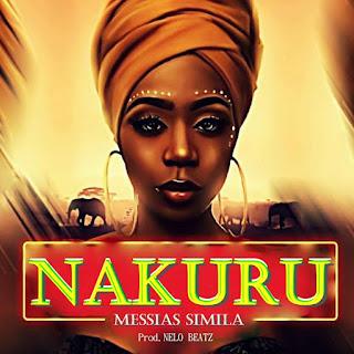 BAIXAR MP3    Messias Simila - Nakuru (Prod. by Nelo Beatz)     2o19