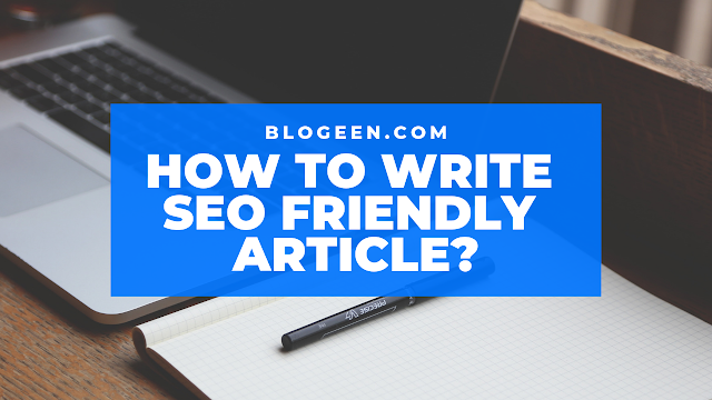How To Write SEO Friendly Article?