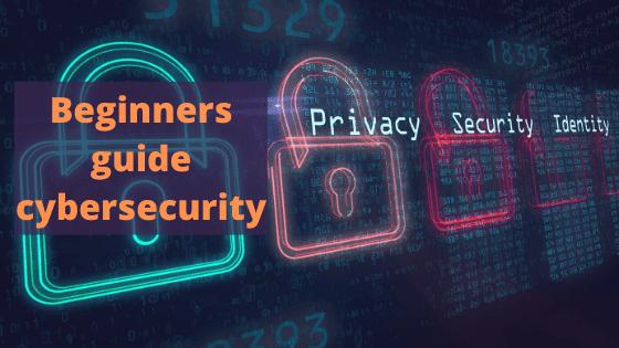 Beginners guide to cybersecurity Field